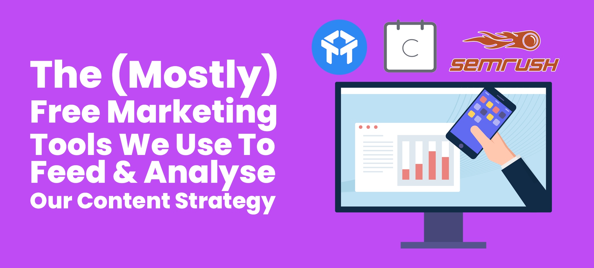 the (mostly) free marketing tools we use to feed & analyse our content strategy