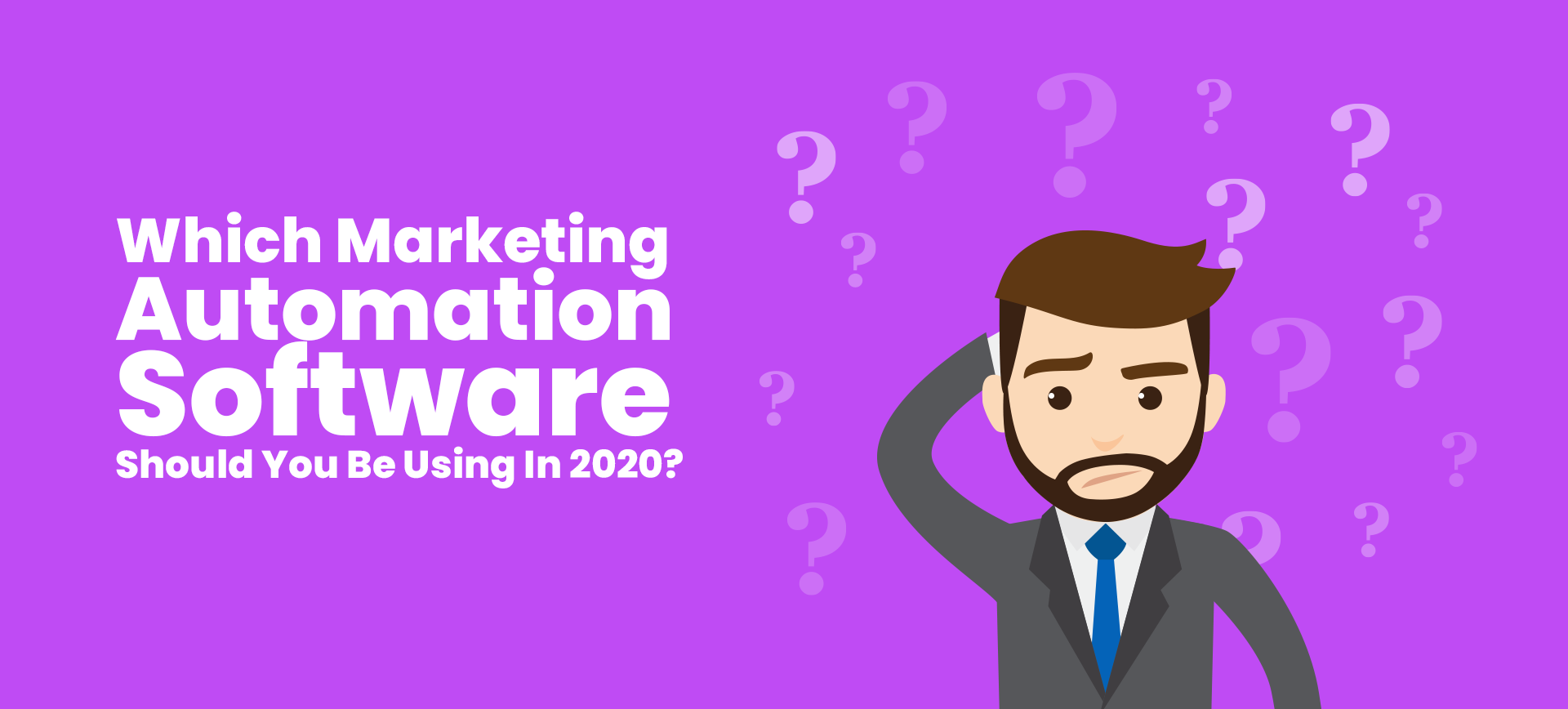 Which Marketing Automation Software Should You Be Using In 2020?