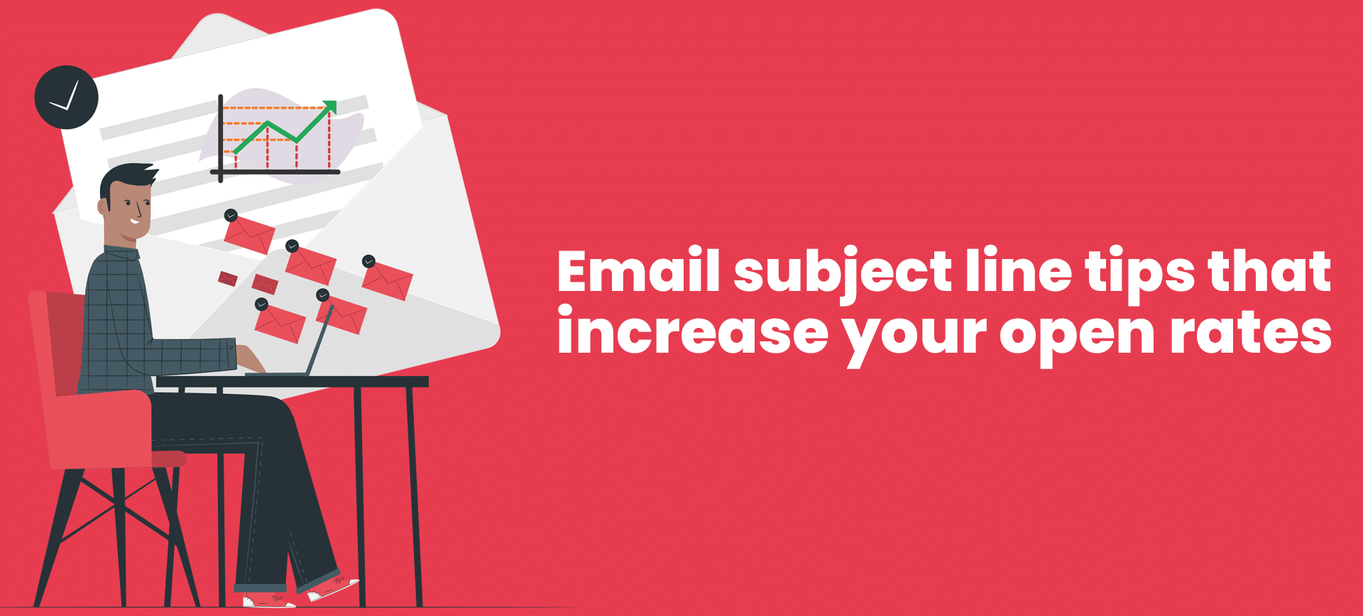 Email Subject Line Tips That Increase Your Open Rates
