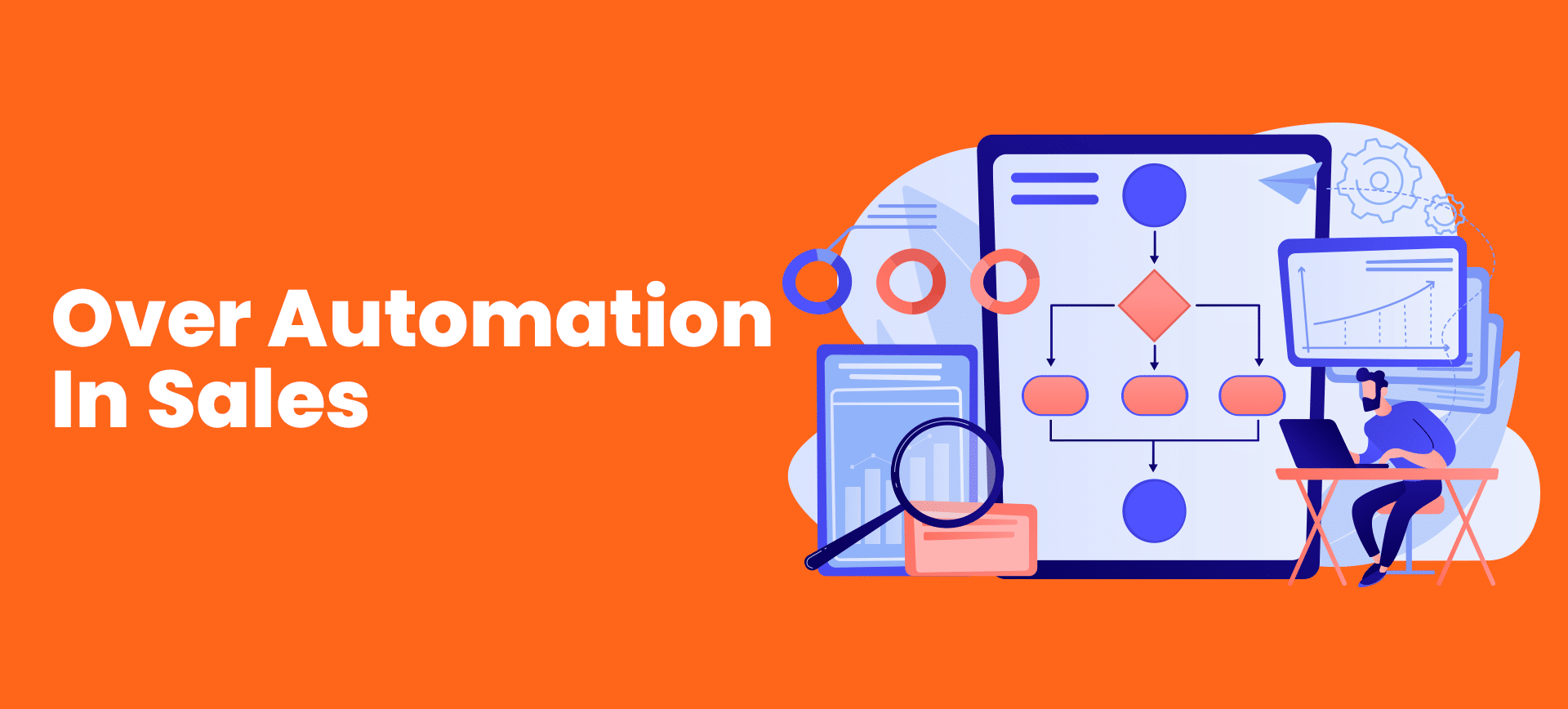 Over Automation In Sales